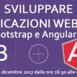 """Seminario Gratuito """"Sviluppare applicazioni web con Angular JS e Bootstrap"""""""