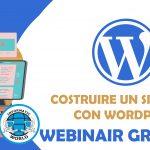 Webinar Gratuito: Costruire un Sito Web con WordPress