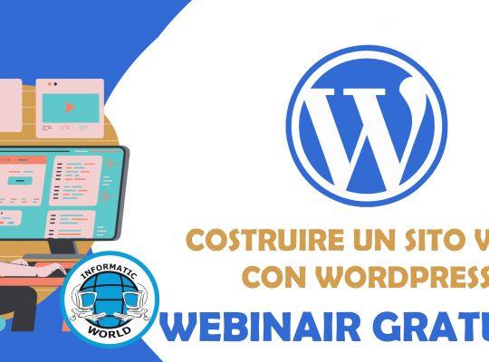 """Webinar Gratuito """"Creare un sito web con Wordpress"""""""