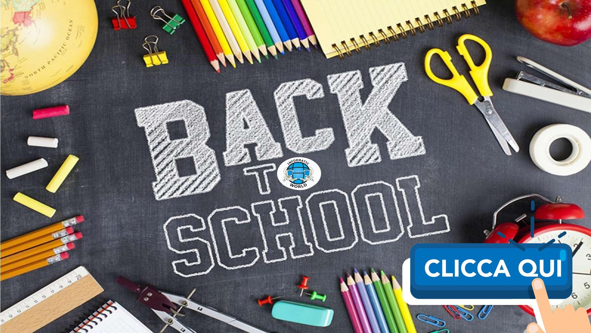 Back to School - offerte con scadenza il 10/10/2021